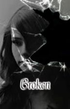 Broken by prettycutie202