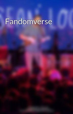 Fandomverse by Debategeek16