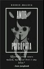 Amor Psicopata - BTS by kookie_maluca