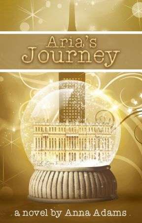 Aria's Journey (The Aria series,#1) by annadams
