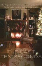 The Last Ten Seconds by GitarPiremsesi