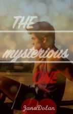 The mysterious one #Wattys2016 #JustWriteIt by JanaDolan