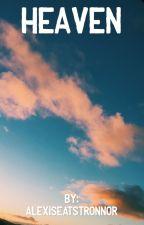 HEAVEN by AlexisEatsTronnor
