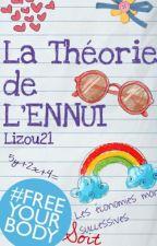 La Théorie de l'Ennui by Lizou21