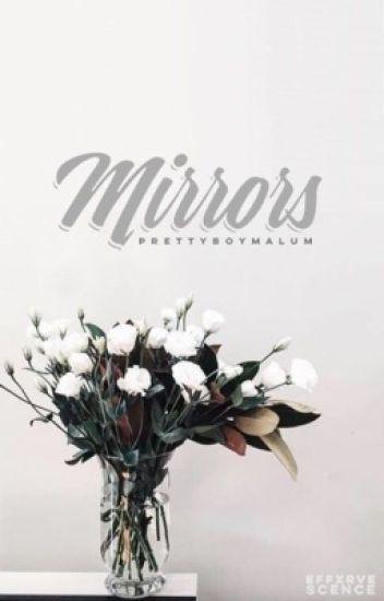 Mirrors | Malum