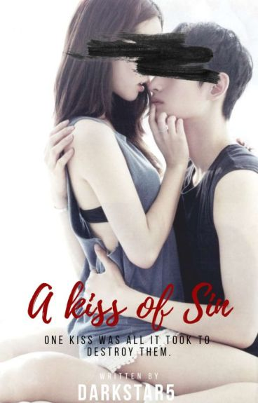 A Kiss of Sin {Incest Relationship}