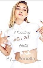 Meeting Gigi Hadid by __Ronella__