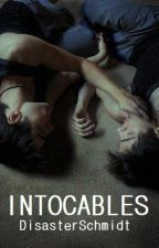 Intocables (Wigetta) by DisasterSchmidt