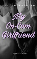 My On-Cam Girlfriend ( A Darren Espanto Fanfiction) by itsgraceyy