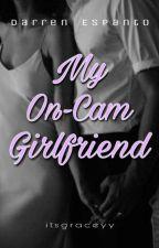 My On-Cam Girlfriend ( A Darren Espanto Fanfiction) by itsgraceyy