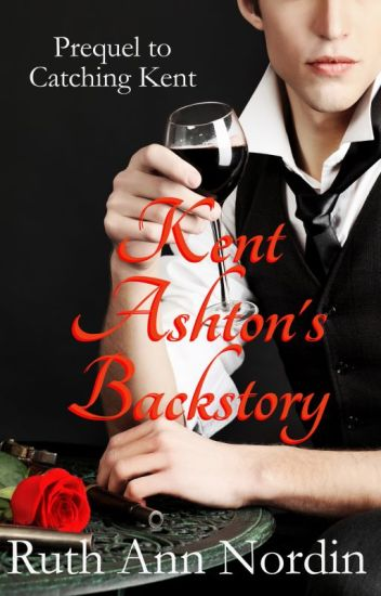 Kent Ashton's Backstory (Prequel to Catching Kent)