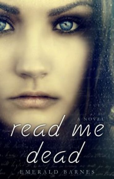 Read Me Dead - Chapter 19 - Landon by EmeraldBarnes