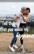 Tell them that you was my happines by Aki_Bieber_