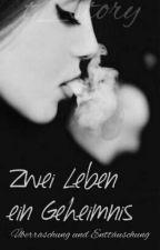 2 Leben , 1 Geheimnis *Abgeschlossen* by t_story