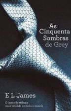 As Cinquentas Sombras De Grey by Estefany879