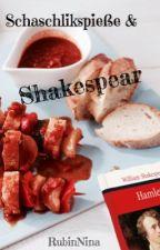 Schaschlikspieße und Shakespeare by rainandwords