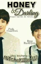 Honey & Darling || ChanBaek by MitcheKiller117