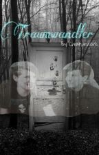 Traumwandler/phan by CreativeWork