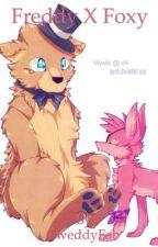 Freddy X Foxy by FweddyFab
