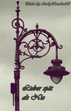 Lieber Spät Als Nie (*Johnlock*) by RubyWonder92