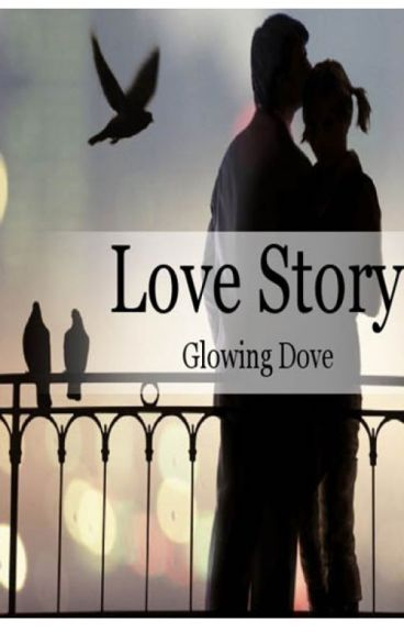 Love Story: Glowing Dove