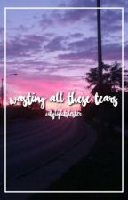 wasting all these tears//phan by futureheartshowell