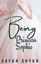 Being Princess Sophie by PopcornSweetcorn