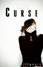 The Curse by KawaiiKittyCorn