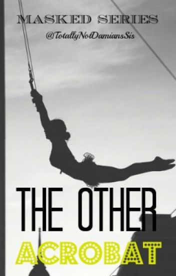 The Other Acrobat
