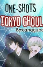 Tokyo ghoul (One-shots) by canagubo