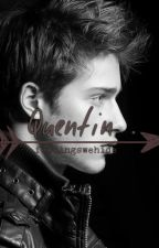 Quentin . by feelingswehide