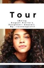 Tour Life by Iloveaugusttt
