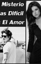 El Misterio Mas Dificil Es El Amor by sakemy