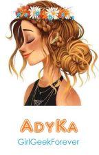 AdyKa by GirlGeekForever