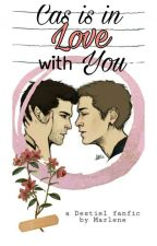 Cas is in love with you (Destiel one-shot) (Español) by theclouds_up
