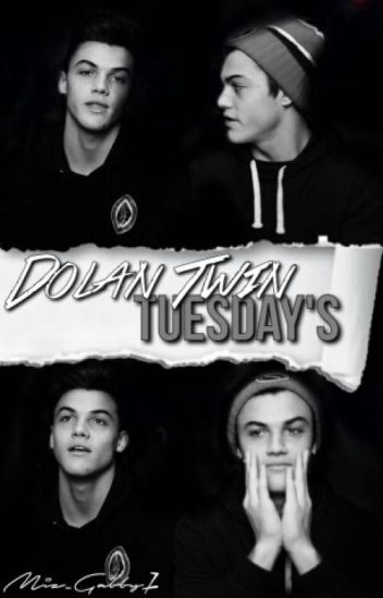 Dolan Twin Tuesday's
