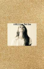 A Million Yet One by shaunraecarson