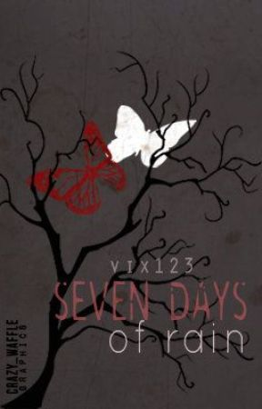 Seven Days of Rain by Viixxx