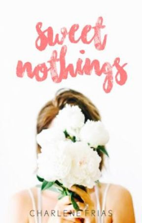 Sweet Nothings by loveknots-