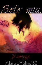 Solo Mia... (sasusaku).♥ by Akira_yukiio33