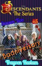 Disney Descendants The Series: Badniversary by trayvonhaslam
