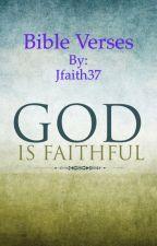 Bible Verses by Jfaith37