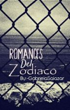 Romances Del Zodiaco by -GabrielaSalazar
