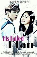 Failed Plan (BTS Jungkook: Oneshoot) by Xhyunaz