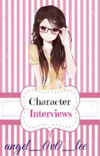 Character Interviews. (Novels to be read for readers) by Angelic_Vamp