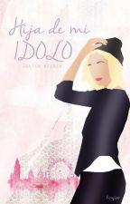 Hija De Mi Idolo | JB by Anyier