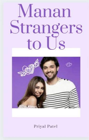 MaNan- Strangers to us