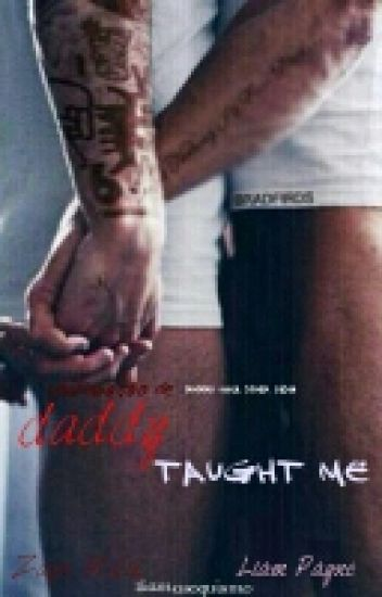 Daddy Taught Me (AU! Ziam Mayne)