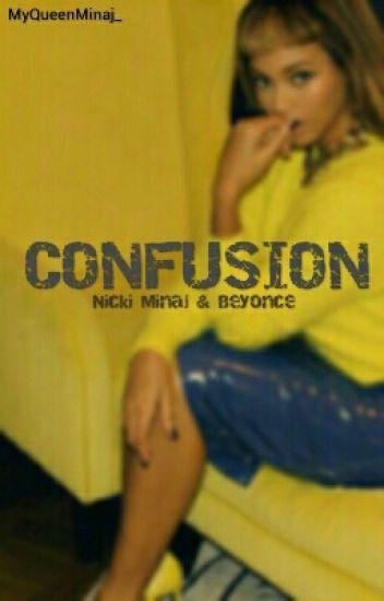 Confusion | Nicki Minaj & Beyonce