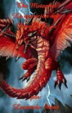 The METAPHO: La aparición del Dragón Rojo(pausado) by LeonardoSaenz0